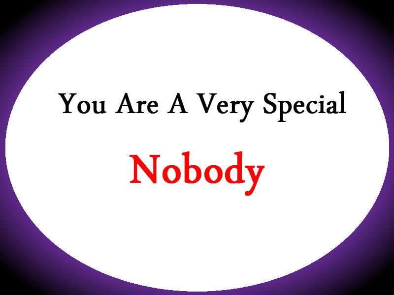 be a nobody