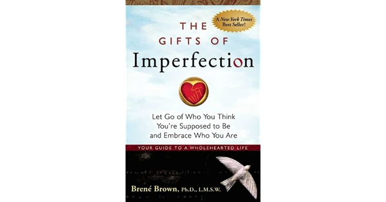 the gifts of imperfect brene brown