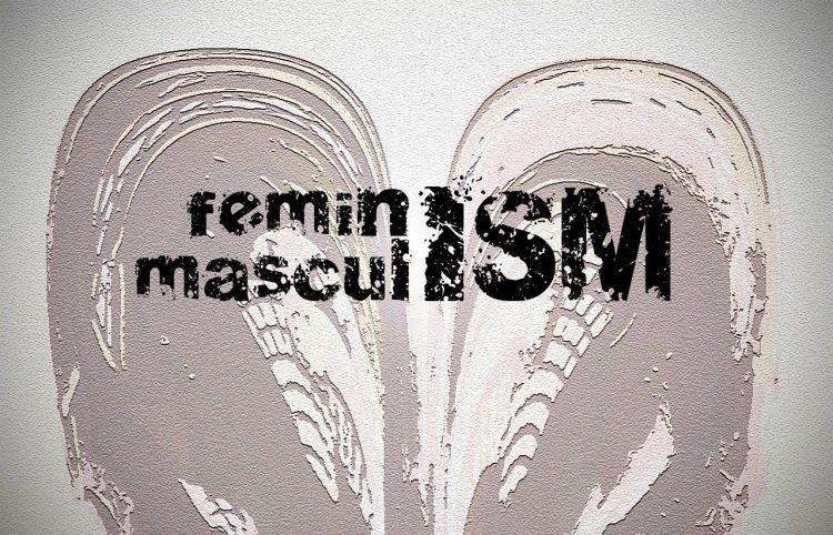 feminism masculinism